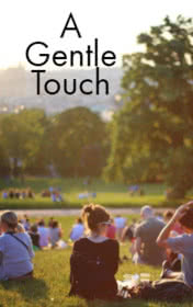 A Gentle Touch by Brennan Frank