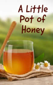A Little Pot of Honey by Brennan Frank