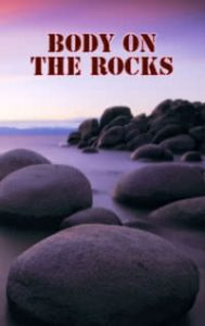 Body on the Rocks by Denise Kirby