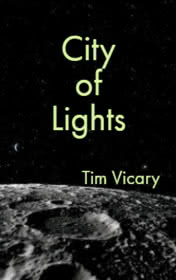 City of Lights by Tim Vicary