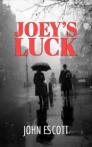 Joey's Luck by John Escott