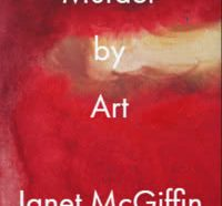 Murder by Art by Janet McGiffin