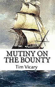 Mutiny on the Bounty by Tim Vicary