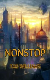 Nonstop by Tad Williams