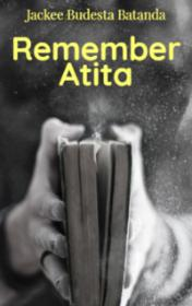 Remember Atita by Jackee Budesta Batanda