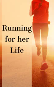 Running for Her Life by Clare Gray