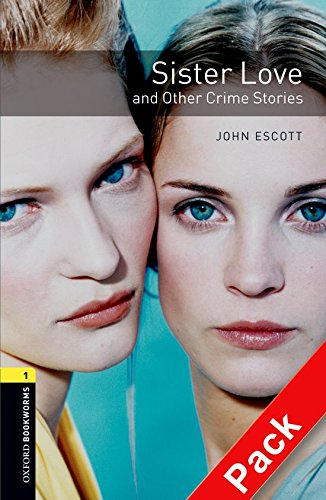 Sister Love and Other Crime Stories by John Escott