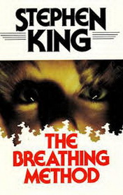 The Breathing Method by Stephen King