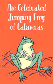 The Celebrated Jumping Frog of Calaveras by Mark Twain