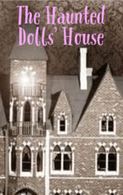 The Haunted Dolls' House by Bill Bowler