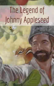 The Legend of Johnny Appleseed by George Gibson