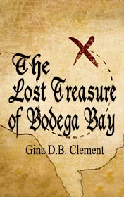 The Lost Treasure of Bodega Bay by Clemen D. B. Gina
