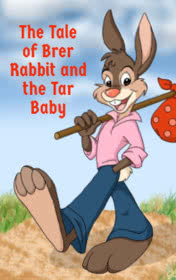 The Tale of Brer Rabbit and the Tar Baby by George Gibson