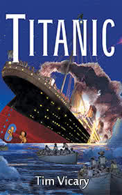 Titanic by Tim Vicary