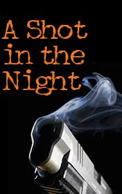 A Shot in the Night by Ridley Andrew