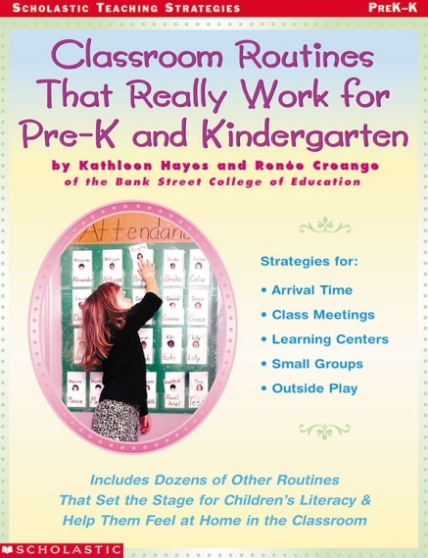 Classroom Routines That Realy Work for Pre-K and Kindergarten