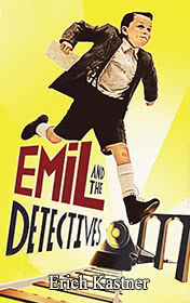 Emil and the Detectives by Kastner Erich