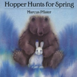 Hopper Hunts for Spring by Marcus Pfister