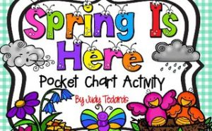 Spring is Here (Pocket Chart Activity)