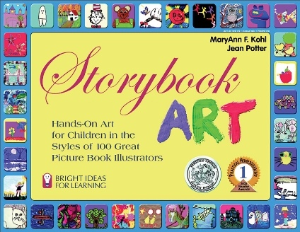 Storybook Art Hands-On Art for Children in the Styles of 100 Great Picture Book Illustrators