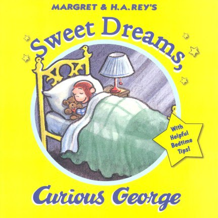 Sweet Dreams Curious George