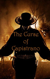The Curse of Capistrano by Johnston Mcculley