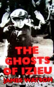 The Ghosts of Izieu by James Watson