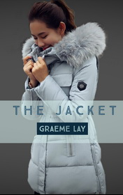 The Jacket by Graeme Lay