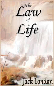 The Law of Life by Jack London