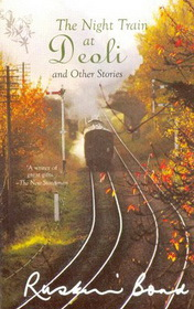 The Night Train at Deoli by Ruskin Bond