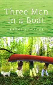Three men in a boat by Jerome K-Jerome