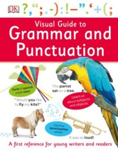 Visual Guide to Grammar and Punctuation (DK)