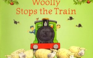 Woolly Stops the Train (Usborne Farmyard Tales)